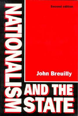 Nationalism and the State, Breuilly, John