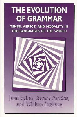 Evolution Of Grammar, The, Bybee, Joan L.