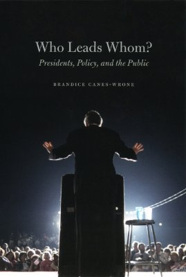 Image for Who Leads Whom?: Presidents, Policy, and the Public (Studies in Communication, M