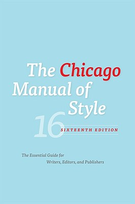 Image for CHICAGO MANUAL OF STYLE: SIXTEENTH EDITION
