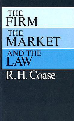 Image for The Firm, the Market, and the Law