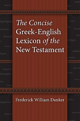 Image for The Concise Greek-English Lexicon of the New Testament