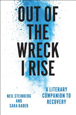 Image for Out of the Wreck I Rise: A Literary Companion to Recovery