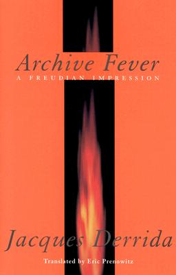 Image for Archive Fever: A Freudian Impression (Religion and Postmodernism)