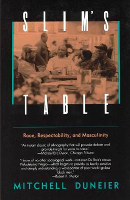 Image for Slim's Table: Race, Respectability, and Masculinity (American Studies Collection)