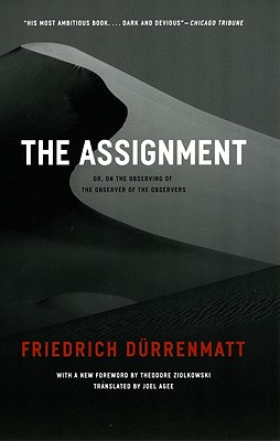 The Assignment: or, On the Observing of the Observer of the Observers (Heritage of Sociology), D�rrenmatt, Friedrich