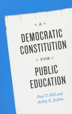Image for A Democratic Constitution for Public Education