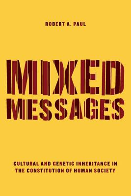 Image for Mixed Messages: Cultural and Genetic Inheritance in the Constitution of Human Society