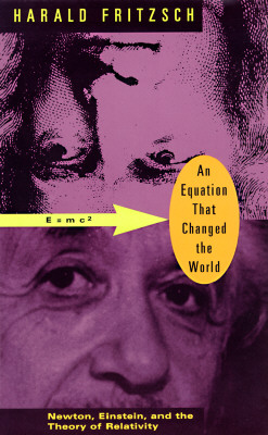 Image for An Equation That Changed the World: Newton, Einstein, and the Theory of Relativity