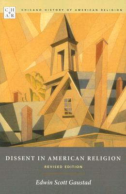 Image for Dissent in American Religion: Revised Edition (Chicago History of American Relig