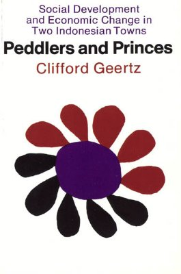 Image for PEDDLERS AND PRINCES: Social Development and Econo