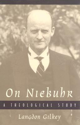 Image for On Niebuhr: A Theological Study