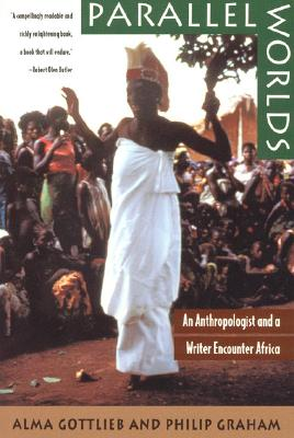 Image for Parallel Words An Anthropologist and a Writer Encounter Africa