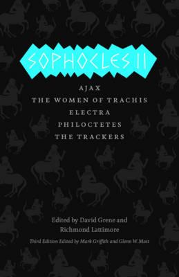 Image for Sophocles II: Ajax, The Women of Trachis, Electra, Philoctetes, The Trackers (The Complete Greek Tragedies)