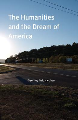 Image for The Humanities and the Dream of America