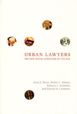 Image for Urban Lawyers: The New Social Structure of the Bar
