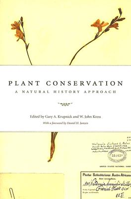 Image for Plant Conservation: A Natural History Approach