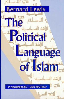 Image for The Political Language of Islam (Exxon Lecture Series)