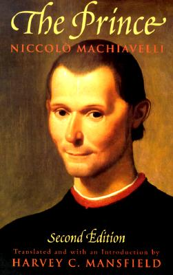 The Prince: Second Edition, Niccolo Machiavelli