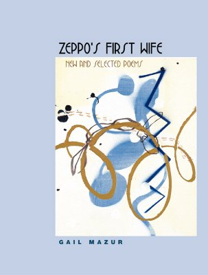 Image for Zeppo's First Wife: New and Selected Poems (Phoenix Poets)
