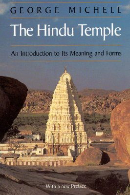 Image for The Hindu Temple: An Introduction to Its Meaning and Forms