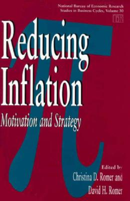 Image for Reducing Inflation: Motivation and Strategy (National Bureau of Economic Research Studies in Business Cycles)
