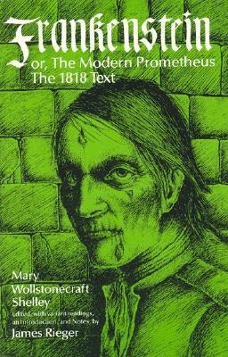 Image for Frankenstein or, the Modern Prometheus - The 1818 Text