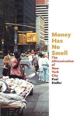 Image for MONEY HAS NO SMELL THE AFICANIZATION OF NEW YORK CITY