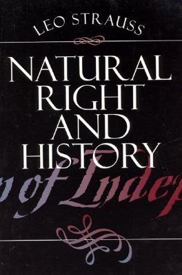Natural Right and History, LEO STRAUSS