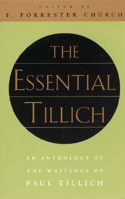 The Essential Tillich, Paul Tillich