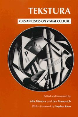 Tekstura: Russian Essays on Visual Culture