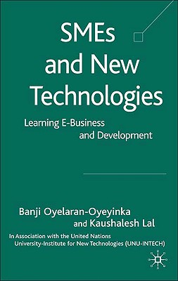 Image for SMEs and New Technologies: Learning E-Business and Development