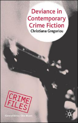 Image for Deviance in Contemporary Crime Fiction (Crime Files)