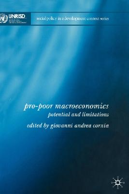 Image for Pro-Poor Macroeconomics: Potential and Limitations (Social Policy in a Development Context)