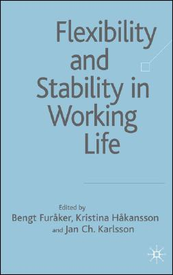 Image for Flexibility and Stability in Working Life