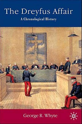 Image for The Dreyfus Affair: A Chronological History