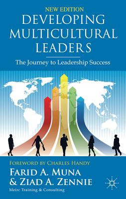 Developing Multicultural Leaders: The Journey to Leadership Success, Farid Muna (Author), Ziad Zennie (Author)
