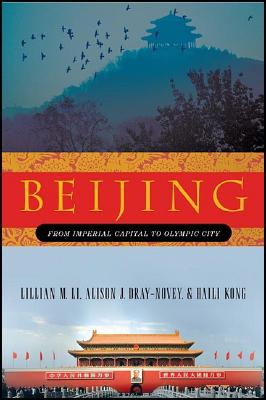 Image for Beijing: From Imperial Capital to Olympic City