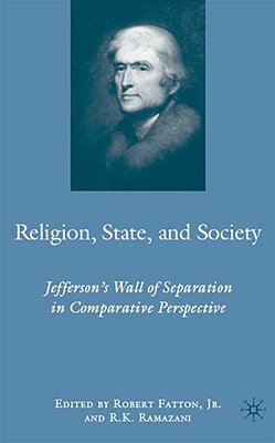 Image for Religion, State, and Society: Jefferson's Wall of Separation in Comparative Perspective