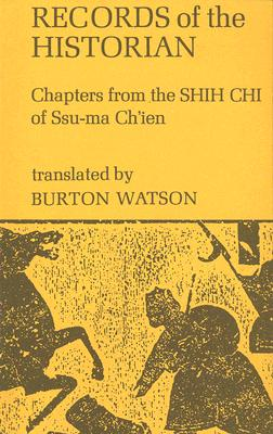 Image for Records of the Historian: Chapters from the Shih Chi of Ssu-ma Ch'ien (Columbia Asian Studies)
