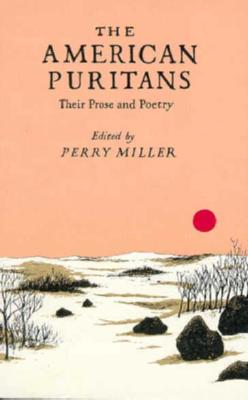 Image for The American Puritans: Their Prose and Poetry