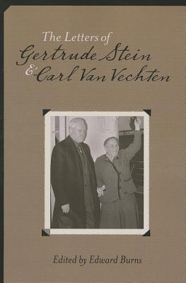Image for The Letters of Gertrude Stein and Carl Van Vechten, 1913-1946