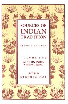 Image for Sources of Indian Tradition: Modern India and Pakistan (Vol. 2)