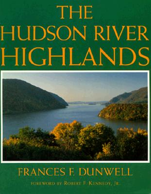 Hudson River Highlands, Dunwell, Frances F.
