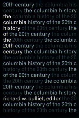Image for The Columbia History of the Twentieth Century