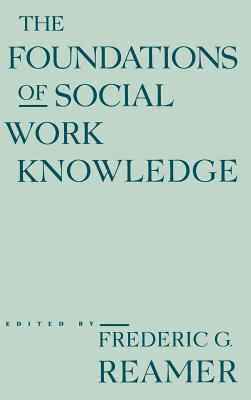 Image for The Foundations of Social Work Knowledge (East European Monographs; 405)