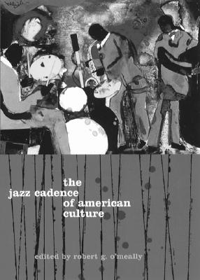 Image for The Jazz Cadence of American Culture (Film and Culture)
