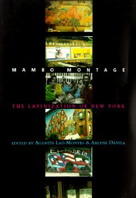 Image for Mambo Montage: The Latinization of New York