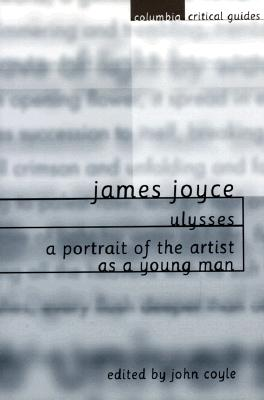 Image for James Joyce: Ulysses / A Portrait of the Artist as a Young Man (Columbia Critical Guides Series)