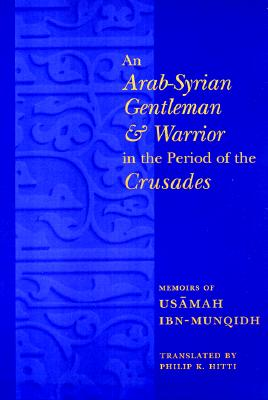 Image for An Arab-Syrian Gentleman and Warrior in the Period of the Crusades